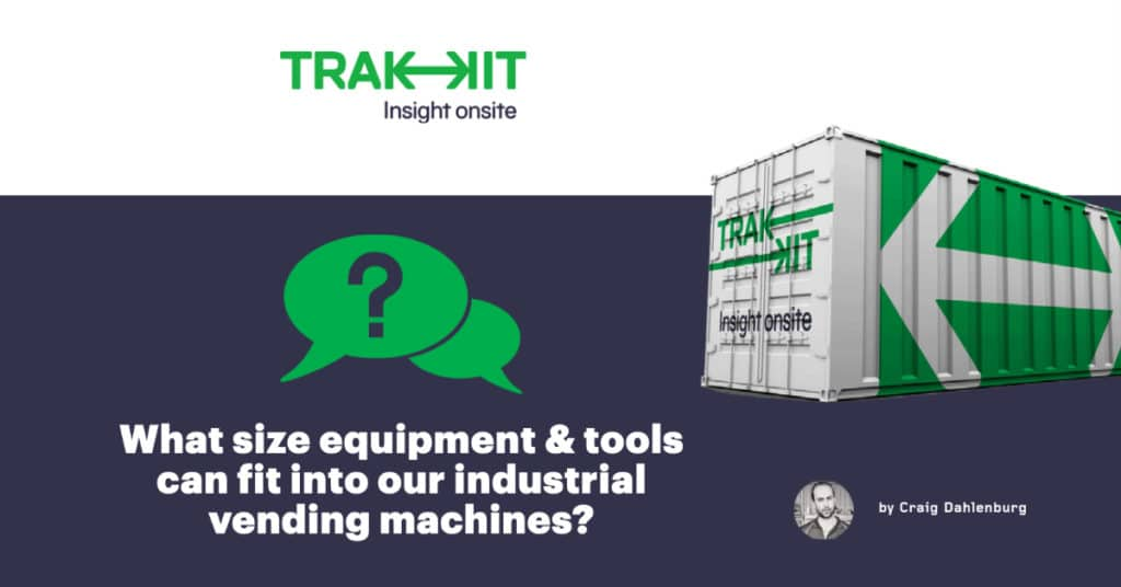 What size items can fit into Trakkit industrial vending machines